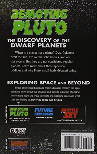 Demoting Pluto: The Discovery of Dwarf Planets (Connect: Exploring Space and Beyond)
