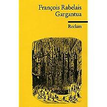 Gargantua (Reclams Universal-Bibliothek)