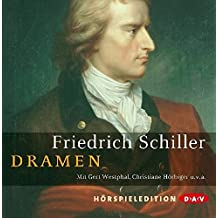 Dramen. Maria Stuart, Don Carlos, Wilhelm Tell u.v.a.: Hörspieledition (10 CDs)