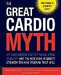 The Great Cardio Myth: Why Car...