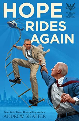 Hope Rides Again: An Obama Biden Mystery (Obama Biden Mysteries Book 2) (English Edition)