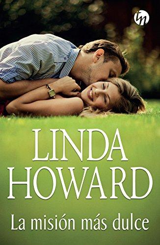La misión más dulce (Top Novel) por Linda Howard