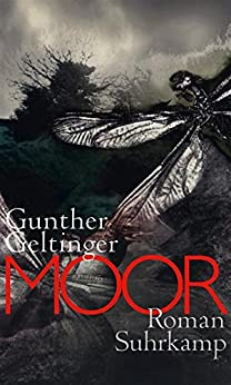 Moor (suhrkamp taschenbuch) von [Geltinger, Gunther]