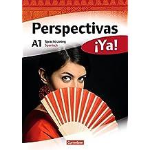 Perspectivas ¡Ya! - Aktuelle Ausgabe: A1 - Sprachtraining