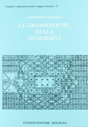 Le grammatiche della geografia di Adalberto Vallega