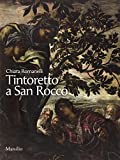 Tintoretto a San Rocco. Ediz. illustrata