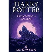 Harry Potter e o Prisioneiro de Azkaban (Série de Harry Potter)