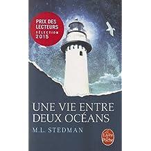 Une vie entre deux océans: Prix des Lecteurs 2015