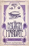 The Fourth Mandate (Society for Paranormals Book 4)