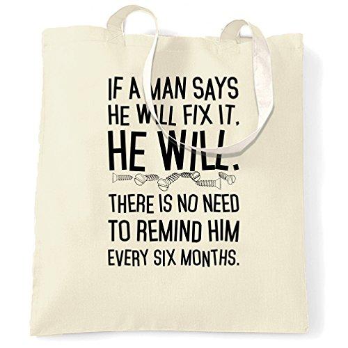 Se uno dice di avere lo risolverà lo farà. Stampato Slogan Citazione design Sacchetto Di Tote Natural
