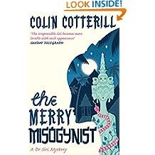The Merry Misogynist (Dr Siri Paiboun Mystery Book 6)