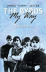 The Byrds - My Way - Volume 5 (English Edition)