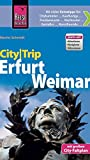 Reise Know-How CityTrip Erfurt und Weimar: Reiseführer mit Faltplan und kostenloser Web-App - Martin Schmidt