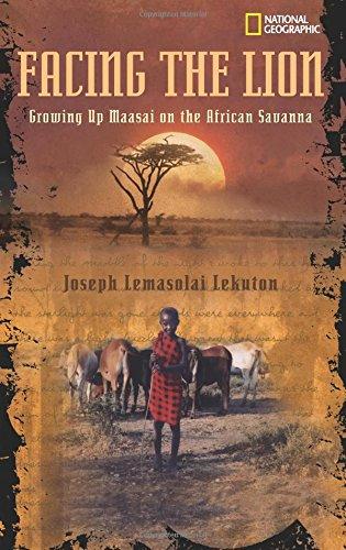 Facing the Lion (Biography): Growing Up Maasai on the African Savanna par Joseph Lemasolai Lekuton