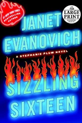 Sizzling Sixteen (Stephanie Plum Novels) by Janet Evanovich (2010-06-29)