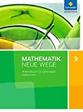 Mathematik Neue Wege SI - Ausgabe 2015 G9 für Niedersachsen: Arbeitsbuch 9
