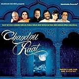 Chandnii Raat