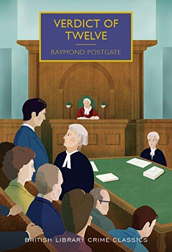 Verdict of Twelve (British Library Crime Classics) por Raymond Postgate