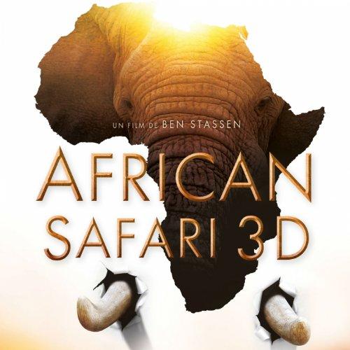 African Safari 3D (Ben Stassen...
