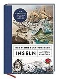 Das kleine Buch vom Meer: Inseln - Stefan Kruecken