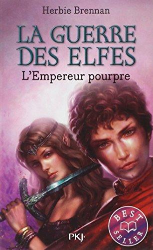 La Guerre des Elfes, Tome 2 : L'empereur pourpre par Herbie Brennan