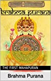 Brahma Puran: The first Mahapuran