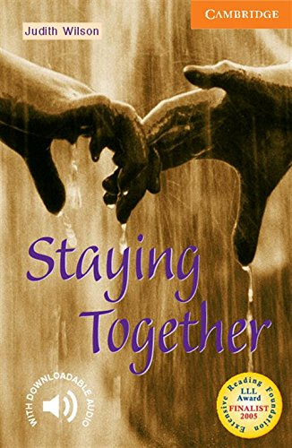 Staying Together Level 4 (Cambridge English Readers) par Judith Wilson