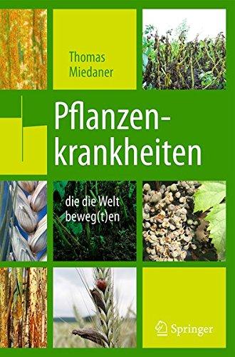 Pflanzenkrankheiten, die die Welt beweg(t)en