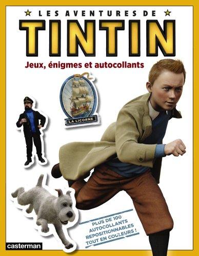 Les aventures de Tintin : Jeux, énigmes et autocollants