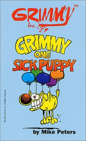 Grimmy: Grimmy's Cat Tails: One Sick Puppy by Mike Peters (December 09,2001)