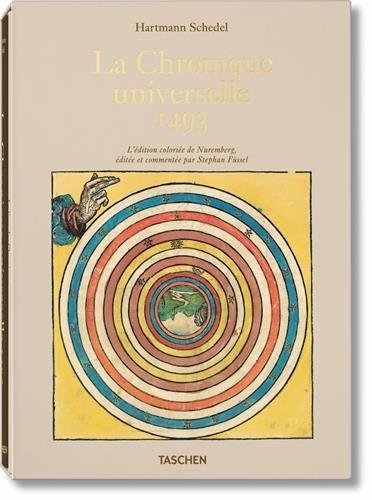 Hartmann Schedel. La Chronique universelle de Nuremberg par Stephan Füssel
