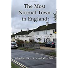 The Most Normal Town in England: a collection of short stories
