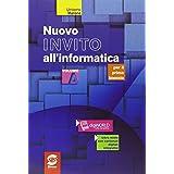 Nuovo invito all'informatica. Con e-book. Con espansione online. Per gli Ist. tecnici