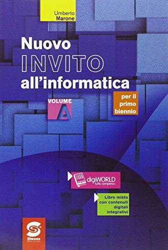 Nuovo invito all'informatica. Per gli Ist. tecnici. Con e-book. Con espansione online