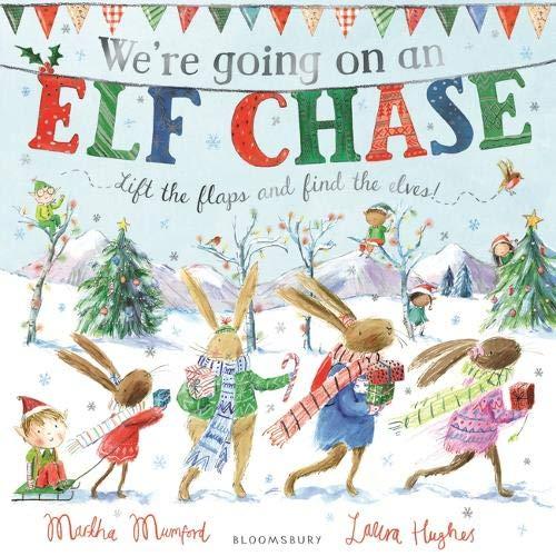 We're Going On An Elf Chase por Martha Mumford