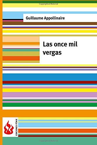 Las once mil vergas: (low cost). Edición limitada (Ediciones Fénix)