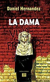La Dama par Daniel Hernandez