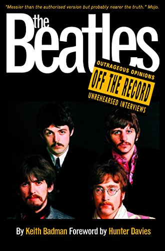 The Beatles: Off the Record (English Edition)