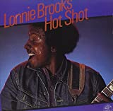Songtexte von Lonnie Brooks - Hot Shot
