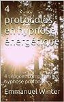 4 protocoles en hypnose �nerg�tique:...