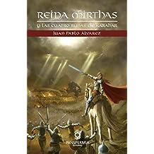 Reina Mirthas: y las cuatro runas de Karahar