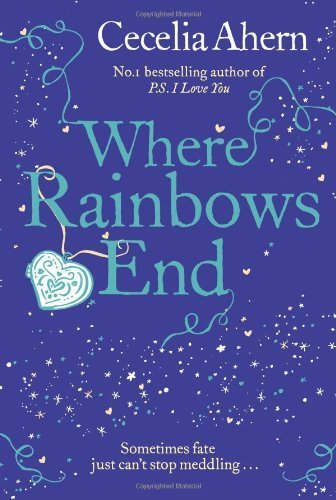 Where Rainbows End by Ahern, Cecelia (2012) Paperback