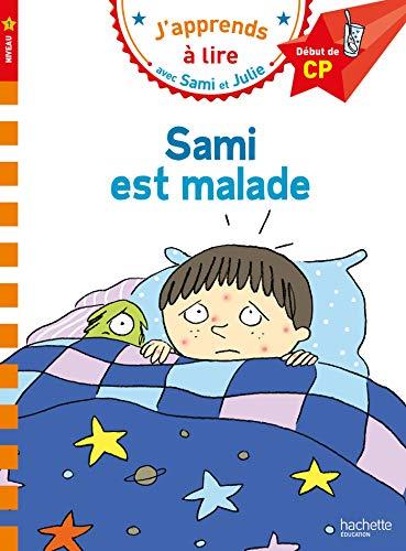 Sami et Julie CP Niveau 1 Sami est malade par Léo Lamarche