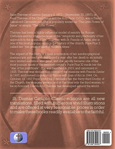 The Story Of A Soul: The Autobiography Of  St. Therese Of Lisieux  (Illustrated): Volume 5 (St Dismas Catholic Classics)