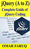 #7: jQuery (A to Z): Complete Guide of jQuery Coding