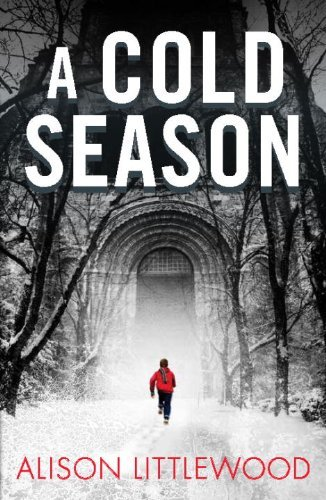 A Cold Season by Alison Littlewood (2014-11-04)