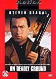 On Deadly Ground [1994] [Dutch Import]
