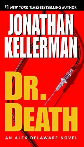 Dr. Death: An Alex Delaware Novel