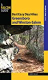 Best Easy Day Hikes Greensboro and Winston-Salem (Best Easy Day Hikes Series) (English Edition)