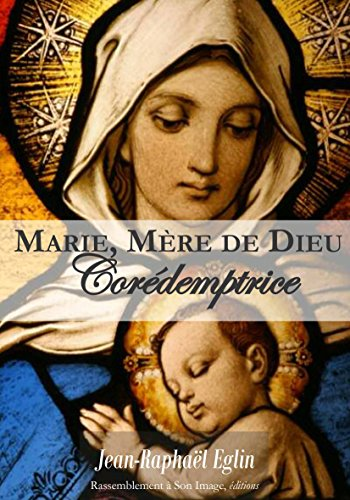 Marie, Mere de Dieu Corédemptrice